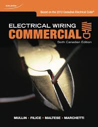 electrical wiring commercial ray mullin robert filice sam maltese dennis marchetti 9780176503833 books ca
