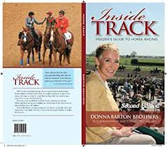 Inside Track: Insider's Guide to Horse Racing eBook: Brothers, Donna Barton,  Duke, Jackie: Amazon.in: Kindle Store