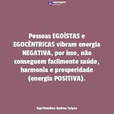 Mesmo que tenha algum valor. Energia Negativa Pessoas Egoistas E Egocentricas Vibram Energia Negativa