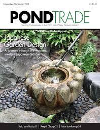 Waterscape Garden Designs Pond Trade Magazine November December 2018 By Pond Trade