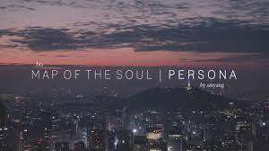 BTS - 'Map of the Soul; Persona' Full ...
