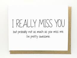 Funny Missing You Quotes And Sayings
