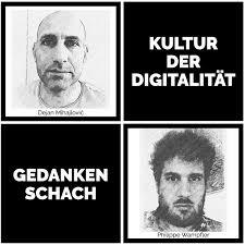 Gedankenschach –Kultur der Digitalität