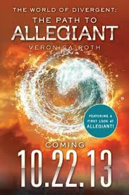 the world of divergent the path to allegiant divergent series by roth