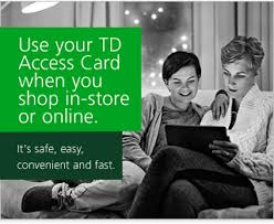 your td access card provides you access to your td canada trust bank account plus it can be used to make debit purchases in around the