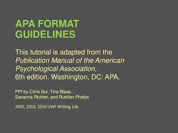 Apa Format Guidelines This Tutorial Is Adapted From The Ppt Download
