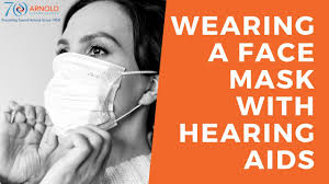 wearing a face mask with hearing aids