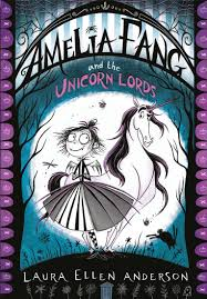 amelia fang and the unicorn lords the amelia fang series amazon co uk laura ellen anderson 9781405287067 books