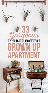 diy apartment decorating 33 gorgeous diy projects to decorate your grown up apartment best images