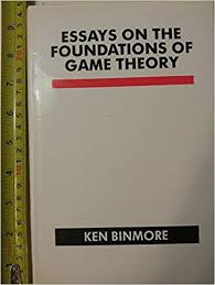 essays on the foundations of game theory k g binmore  essays on the foundations of game theory k g binmore 9780631168669 amazon com books