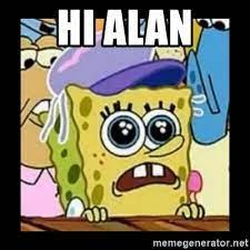 Hi Alan - hi kevin | Meme Generator