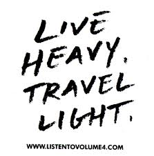 Live Heavy Travel Light Amazon Com Volume 4 Vol 4 Live Heavy Travel Light