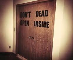 image is loading don 039 t open dead inside the walking