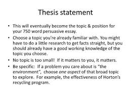 writing an amazing thesis statement ppt video online thesis statement this will eventually become the topic position for your 750 word persuasive essay