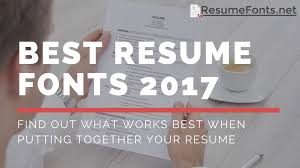 Fonts For Resume Learn What Are the Best Resume Fonts 100 Here Resume Fonts 72