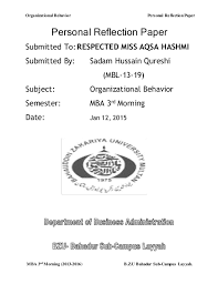 personal reflection paper on organizational behavior organizational behavior personal reflection paper mba 3rd morning 2013 2016 b z u bahadur sub