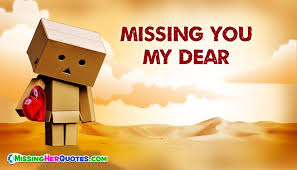 Missing Quotes For Her Simple Missing Her Facebook Status Missing You My Dear MissingHerQuotesCom