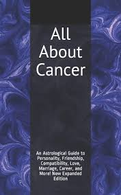 All About Cancer An Astrological Guide To Personality