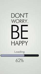 wallpaper for iphone 6 quotes.  Iphone Don T Worry Be Happy Quote 1080x1920 To Wallpaper For Iphone 6 Quotes A