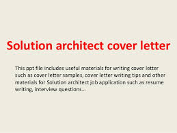 Solution Architect Cover Letter Picture Collection Website Technical