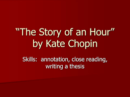 "the story of an hour"" by kate chopin ppt video online  the story of an hour by kate chopin"