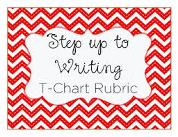 Step Up To Writing T Chart T Chart Step Up To Writing Inspired Rubric