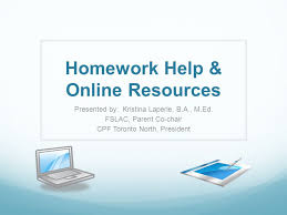 Homework Help  amp  Online Resources Presented by  Kristina Laperle     SlidePlayer TDSB Homework Policy    Types of homework  responsibilities  and expectations