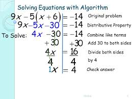 with algorithm na5 to solve original problem add 30 to both sides check answer combine like terms divide both sides by 4 distributive property