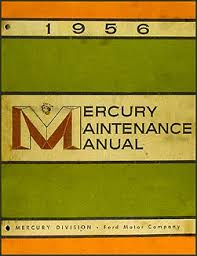 1956 mercury repair shop manual original 1956 mercury repair manual original