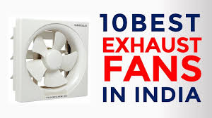 10 best exhaust fans for kitchen bathroom in india with top exhaust fans brands 2017
