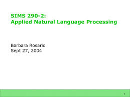 PPT - SIMS 290-2: Applied Natural Language Processing PowerPoint  Presentation - ID:2772662