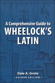Comprehensive guide to wheelock s latin