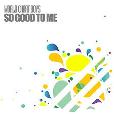 Amazon World Music Charts So Good To Me By World Chart Boys On Amazon Music Amazon Com
