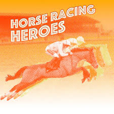 Horse Racing Heroes Podcast
