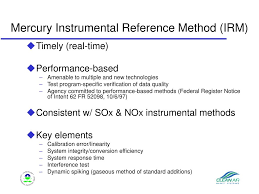 Ppt Update On Mercury Emission Measurement Reference Methods Gas