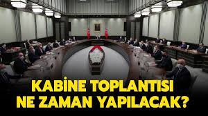 Cumhurbaşkanı Erdoğan ne zaman açıklama yapacak? Kabine Toplantısı ne zaman,  bu hafta var mı?