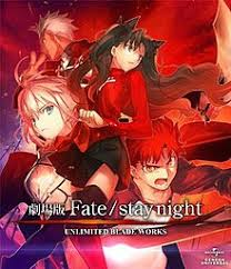 fate stay night unlimited blade works ending song fate stay night unlimited blade works 2010 film wikipedia