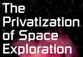 the privatization of space institute