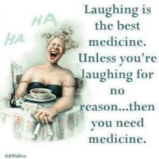 best awesome quotes images thoughts the words  loving the use of colour in this illustration the sentiment laughing is the best medicine unless you re laughing for no reason then you need medicine