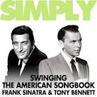 Simply Swinging the American Songbook: Frank and Tony