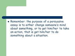 unit iv lesson slow way home persuasive writing assessment 6 remember the purpose of a persuasive essay