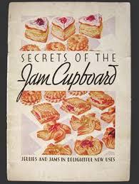 secrets of the jam cupboard 1930 certo recipe book