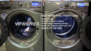 whirlpool duet front load washer review washing machine reviews wfw97hexw wfw97hex wfw97hexl youtube whirlpool duet reviews w85