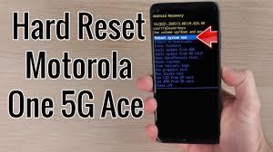 Hard Reset Motorola One 5G Ace ...