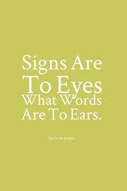 Signs Quotes