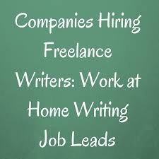 essay writing job write at home get paid doing content writing  companies hiring lance writers work at home writing job leads writing job leads article