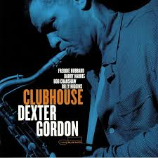<b>Dexter GORDON Clubhouse</b> (reissue) vinyl at Juno Records.