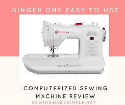 Easy Sewing Machine Reviews