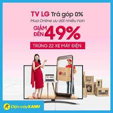 Mua Tivi LG 🎯 Giảm đến 49% 🎯... - Điện Máy Xanh Đại Từ - Thái Nguyên