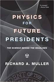 Science Physics Amazon Com Physics For Future Presidents The Science
